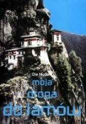 Okładka książki Moja droga do lamów Lama Ole Nydahl