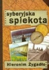 Okładka książki Syberyjska spiekota Hieronim Żygadło
