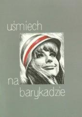 Okładka książki Uśmiech na barykadzie Halina Cieszkowska