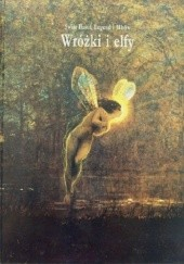 Okładka książki Wróżki i Elfy praca zbiorowa