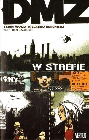 Okładka książki DMZ. W strefie Riccardo Burchielli,Brian Wood