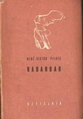 Okładka książki Rabarbar René-Victor Pilhes