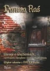 Okładka książki Uwagi o więzieniach, zapobieganiu występkom i wychowaniu młodzieży Danuta Raś