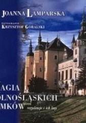 Okładka książki Magia dolnośląskich zamków Joanna Lamparska