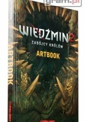 Okładka książki Wiedźmin 2: Zabójcy Królów - Artbook praca zbiorowa