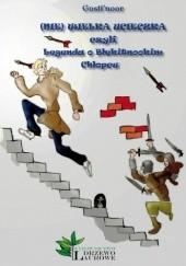 Okładka książki (Nie) Wielka Ucieczka czyli Legenda o Błękitnookim Chłopcu Gosti'noor