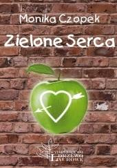 Okładka książki Zielone Serca Monika Czopek