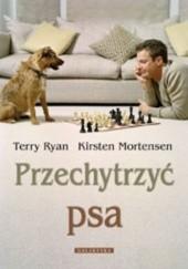 Okładka książki Przechytrzyć psa Terry Ryan