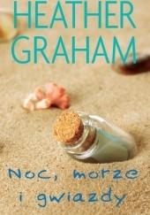 Okładka książki Noc, morze i gwiazdy Heather Graham