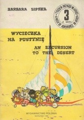 Okładka książki Wycieczka na pustynię/An Excursion to the Desert Barbara Lipska