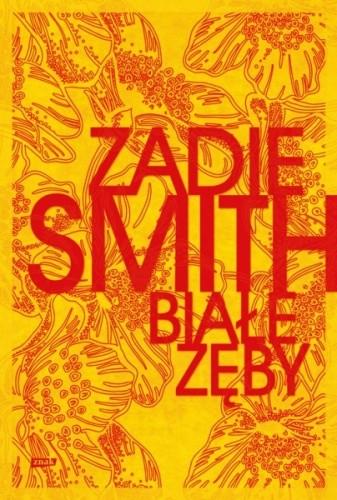 Okładka książki Białe zęby Zadie Smith