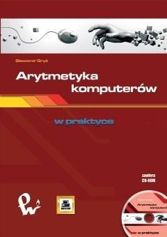 Okładka książki Arytmetyka komputerów Sławomir Gryś