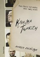 Okładka książki Książka twarzy Marek Bieńczyk