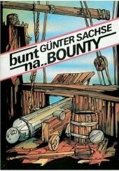 Okładka książki Bunt na Bounty Günter Sachse