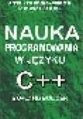 Okładka książki Nauka programowania w języku C++ Borland Builder Anna Struzińska-Walczak,Krzysztof Walczak