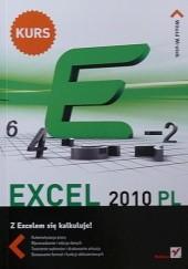 Okładka książki Excel 2010 PL. Z Excelem sie kalkuluje! Witold Wrotek