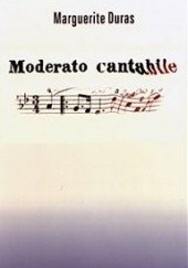 Okładka książki Moderato cantabile Marguerite Duras