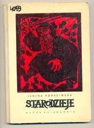 Okładka książki Starodzieje Janina Porazińska