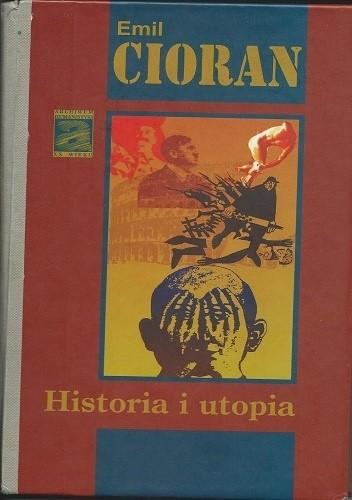 Okładka książki Historia i utopia Emil Cioran