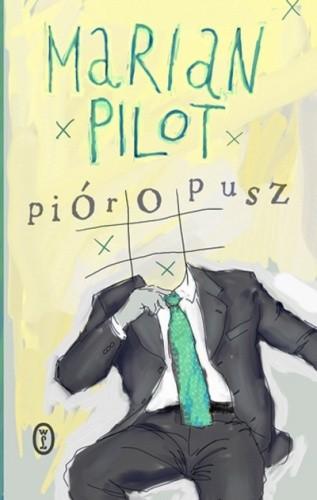 Okładka książki Pióropusz Marian Pilot