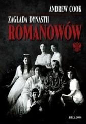 Okładka książki Zagłada dynastii Romanowów Andrew Cook
