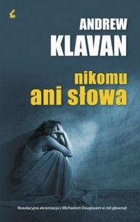 Okładka książki Nikomu ani słowa Andrew Klavan