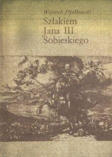 Okładka książki Szlakiem Jana III Sobieskiego
