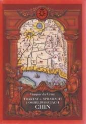 Okładka książki Traktat o sprawach i osobliwościach Chin Gaspar da Cruz