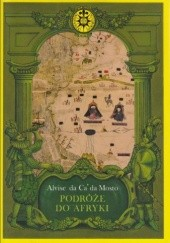 Okładka książki Podróże do Afryki Alvise da Ca' da Mosto