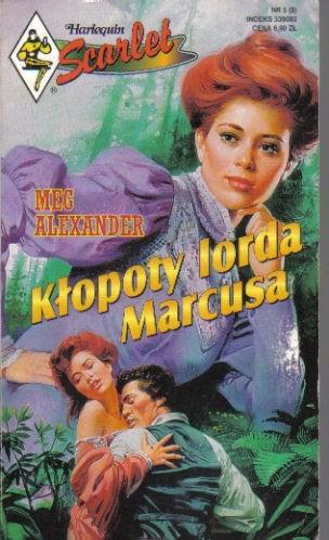 Okładka książki Kłopoty lorda Marcusa Meg Alexander