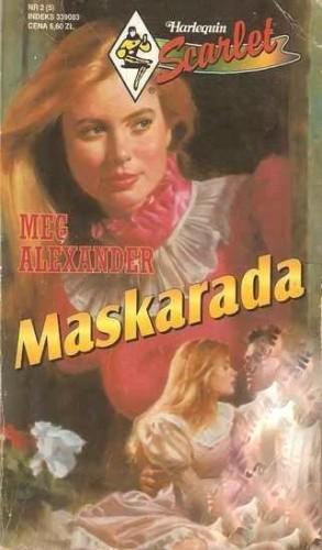Okładka książki Maskarada Meg Alexander