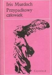 Okładka książki Przypadkowy człowiek Iris Murdoch