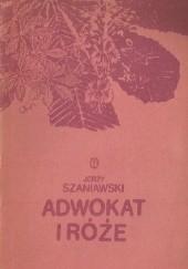 Okładka książki Adwokat i róże Jerzy Szaniawski
