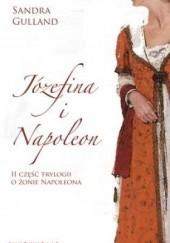 Okładka książki Józefina i Napoleon Sandra Gulland