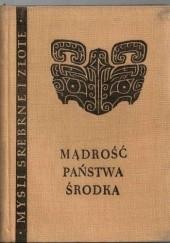 Okładka książki Mądrość Państwa Środka praca zbiorowa