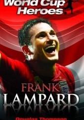 Okładka książki World Cup Heroes - Frank Lampard Douglas Thompson