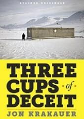 Okładka książki Three Cups of Deceit Jon Krakauer