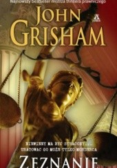 Okładka książki Zeznanie John Grisham
