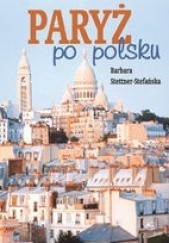Okładka książki Paryż po polsku Barbara Stettner-Stefanska