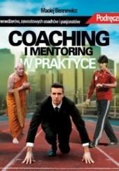 Okładka książki Coaching i mentoring w praktyce Maciej Bennewicz