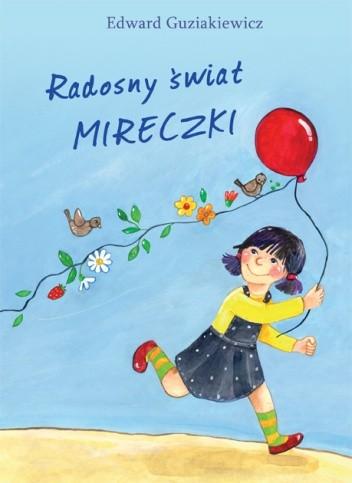 Okładka książki Radosny świat Mireczki Edward Guziakiewicz