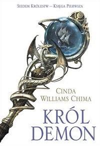 Okładka książki Król Demon Cinda Williams Chima