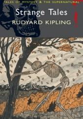 Okładka książki Strange Tales Rudyard Kipling
