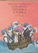 Latarnia dziadka Utopka - Zbigniew Żakiewicz