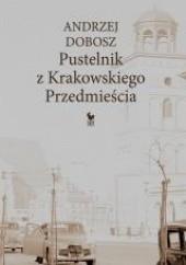 Okładka książki Pustelnik z Krakowskiego Przedmieścia Andrzej Dobosz