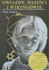 Okładka książki Gwiazdy, naziści i wikingowie Lois Lowry