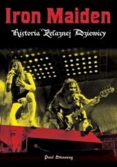 Okładka książki Iron Maiden. Historia Żelaznej Dziewicy Paul Stenning