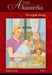 Okładka książki Początek Drogi Sigrid Lunde