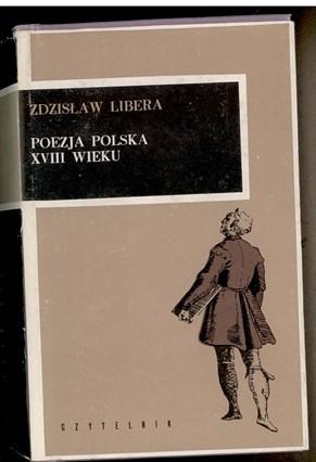 Okładka książki Poezja polska XVIII wieku Zdzisław Libera