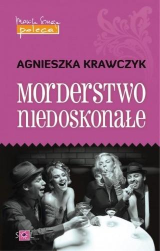 Okładka książki Morderstwo niedoskonałe Agnieszka Krawczyk
